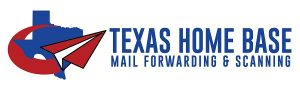 Texas Home Base Mail Forwarding and Scanning